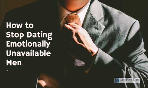 dating a guy who is not emotionally unavailable If dating emotionally unavailable men seems to be a pattern for you, this article is a must-read  sure, if the guy you're dating is 25,.