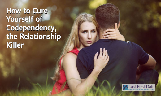 Cure Yourself of Codependency