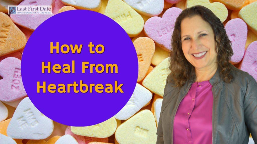 heal from heartbreak