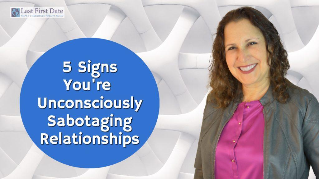 sabotaging relationships