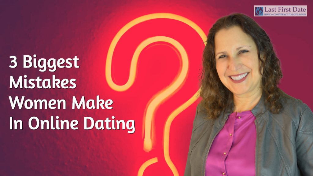 mistakes in online dating