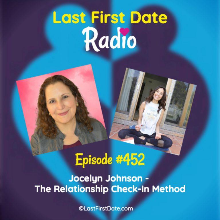 EP 452: Jocelyn Johnson – The Relationship Check-In Method