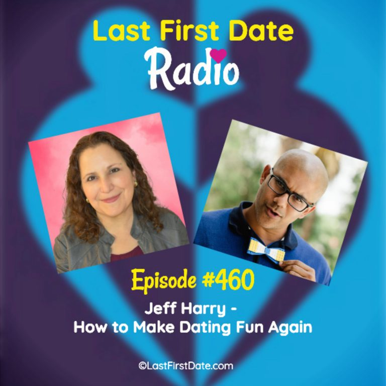 EP 460: Jeff Harry – How to Make Dating Fun Again
