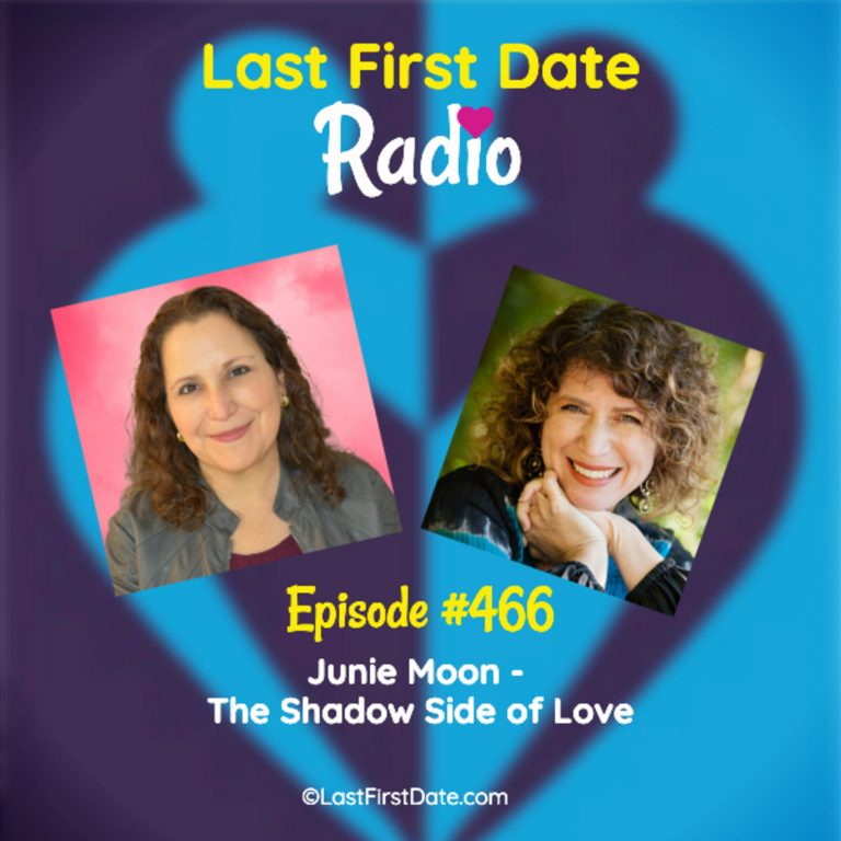 EP 466: Junie Moon – The Shadow Side of Love