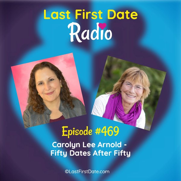 Fifty Dates After Fifty - Last First Date | Last First Date