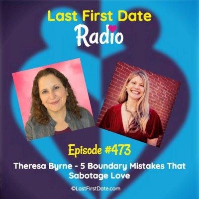 EP 473: Love Pod Tour – 5 Boundary Mistakes That Sabotage Love